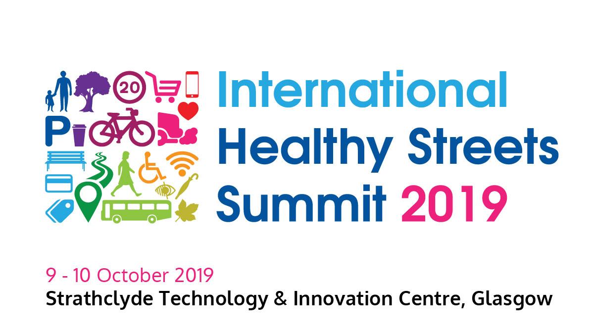 International Healthy Streets Summit 2019