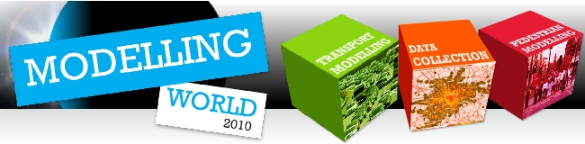 Modelling World 2010: Bringing together Transport Modelling, Pedestrian Modelling and Data Collection